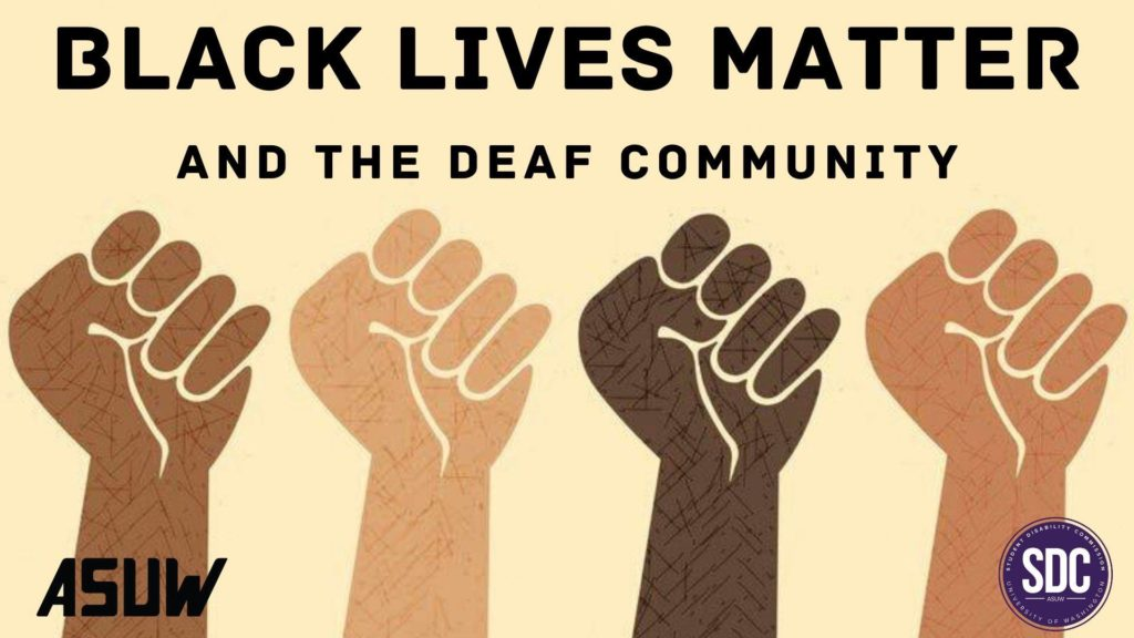 Black Lives Matter and The Deaf Community