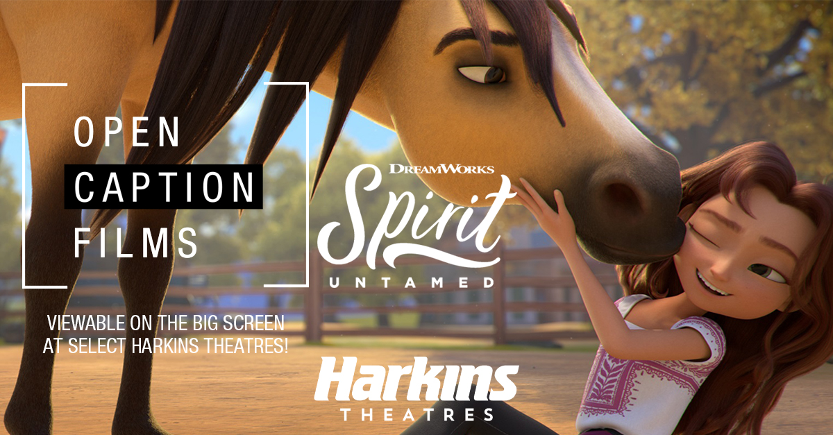 """[ID Description for ALT IMAGE: Movie poster of animated horse kissing animated girl with red hair, hazel eyes and wearing white shirt with purple décor. At the top is Harkins Theatres in white. next is the title in white: """"DREAMWORKS: SPIRIT UNTAMED"""". Next in white bracket: """"OPEN CAPTION FILMS"""". At the bottom right in white font: """"VIEWABLE ON THE BIG SCREEN AT SELECT HARKINS THEATRES!""""]"""
