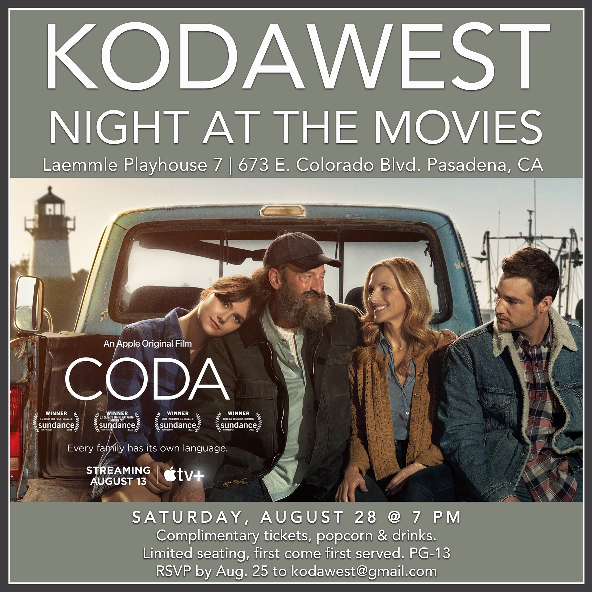KODAWest invites you to a FREE screening of the movie CODA. Free admission, popcorn and fountain drinks! Saturday, August 28, 2021 @ 7:00 pm *Please check-in no later than 6:30 pm LAEMMLE PLAYHOUSE 7 673 E. COLORADO BLVD. PASADENA, CA 91101
