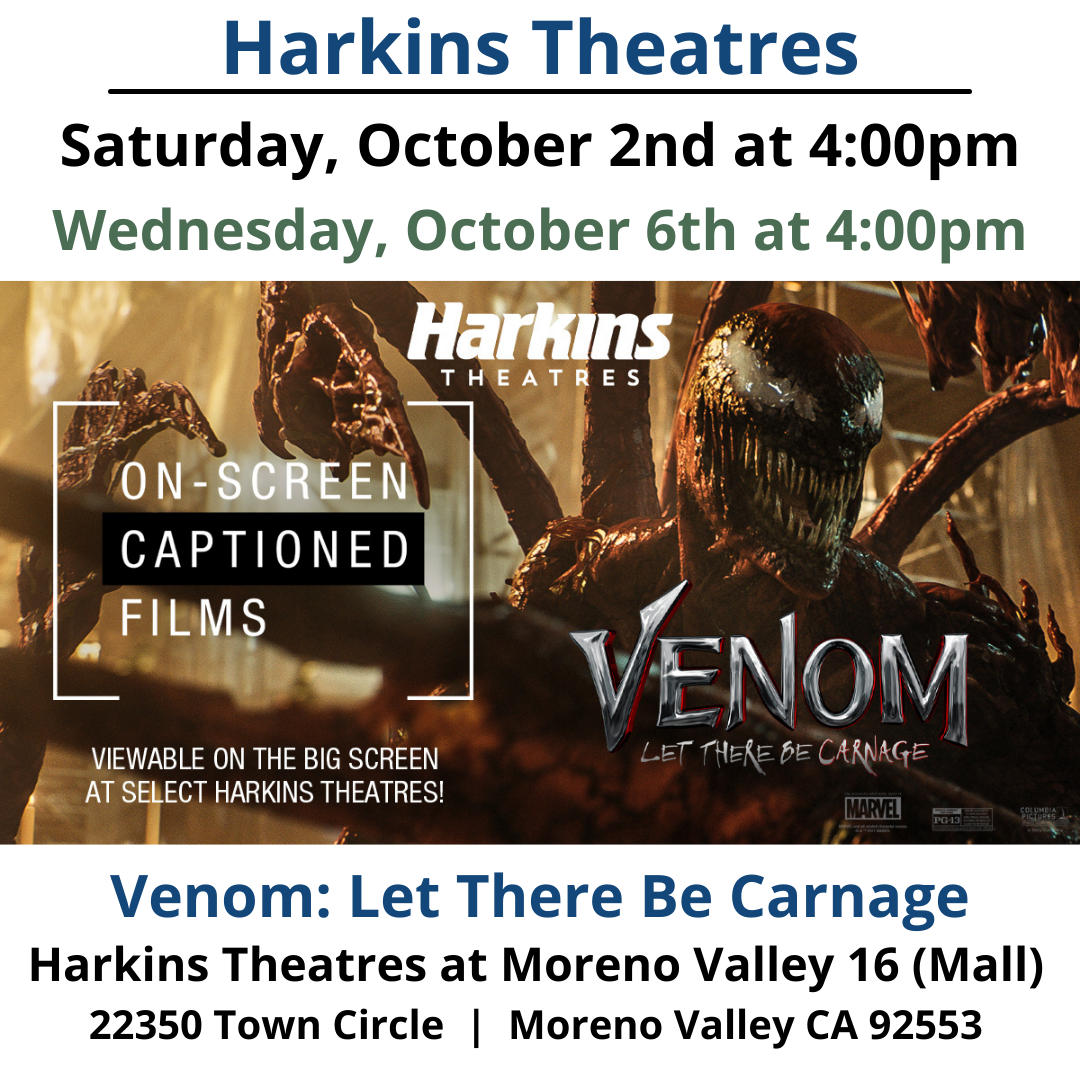Saturday, October 2 and Wednesday, October 6 – Venom: Let There Be Carnage Tom Hardy returns to the big screen as the lethal protector Venom, one of MARVEL's greatest and most complex characters. Directed by Andy Serkis, the film also stars Michelle Williams, Naomie Harris and Woody Harrelson, in the role of the villain Cletus Kasady/Carnage.