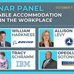 """[GRAHIC DESC.: a greyish blue background with light blue border. On the top left, a bright neon blue and white title, """"WEBINAR PANEL"""" followed by a white text, """"REASONABLE ACCOMMODATION MODELS IN THE WORKPLACE"""". On the top right corner, a yellow text, """"OCtober 7, 2021 