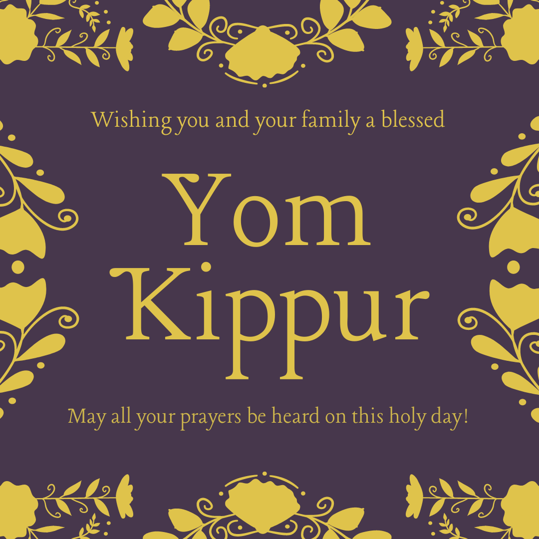 """CODIE wishes you and your family a blessed Yom Kippur. May all your prayers be heard on this holy day! [ID Description for ALT Image: Purple background with yellow flowers border. Yellow font: """"Wishing you and your family a blessed Yom Kippur. May all your prayers be heard on this holy day!""""]"""